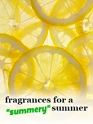 Spring-Summer Fragrances - lemons
